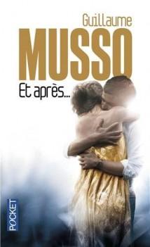 """""""Et après"""" de Guillaume Musso"""