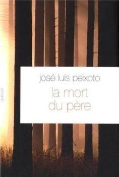 """""""La mort du père"""" de José-Luis Peixoto"""